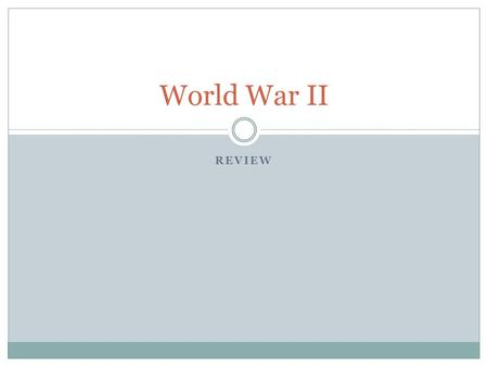 REVIEW World War II. What was the main reason for the U.S. government to place Japanese Americans in isolated internment camps? a. Bombing of Pearl Harbor.