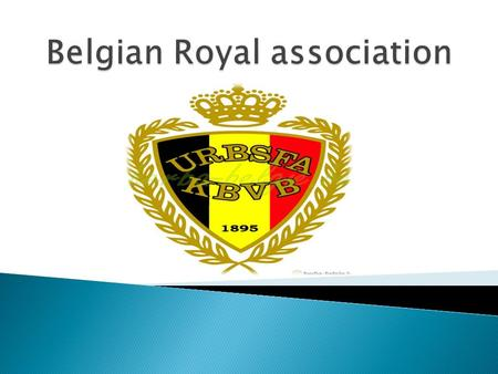  The Belgian Football Association was founded on September 1st, 1895.