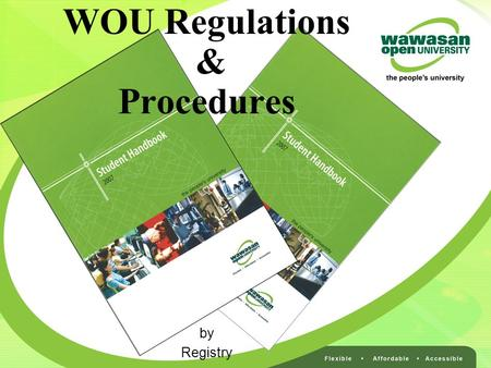 WOU Regulations & Procedures by Registry. Why students need rules and regulations?