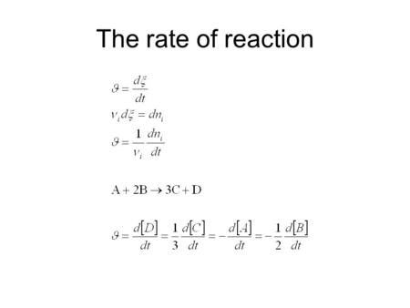The rate of reaction. Rate Law Relation between rate of reaction and concentration of the reactants.