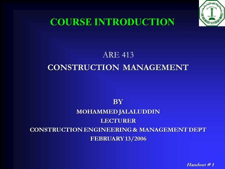CONSTRUCTION MANAGEMENT CONSTRUCTION ENGINEERING & MANAGEMENT DEPT