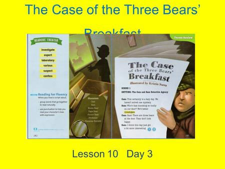 The Case of the Three Bears' Breakfast