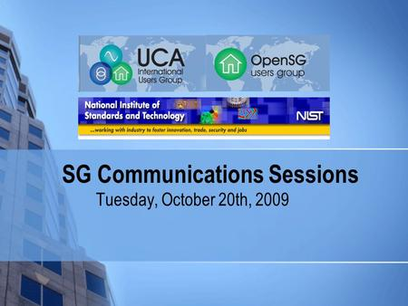 SG Communications Sessions Tuesday, October 20th, 2009.