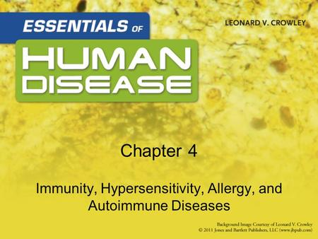 Chapter 4 Immunity, Hypersensitivity, Allergy, and Autoimmune Diseases.