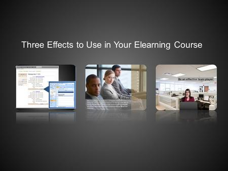 Three Effects to Use in Your Elearning Course. The best way to set up a computer workstation uses neutral body positioning. This is a comfortable working.