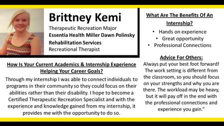 Recreational Therapist Brittney Kemi Therapeutic Recreation Major Essentia Health Miller Dawn Polinsky How Is Your Current Academics & Internship Experience.