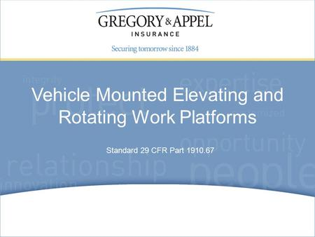 Standard 29 CFR Part 1910.67 Vehicle Mounted Elevating and Rotating Work Platforms.