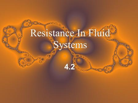 Resistance In Fluid Systems 4.2. Define Drag For a solid object moving through a fluid or gas, drag is the sum of all the aerodynamic or hydrodynamic.