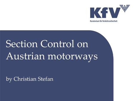 Section Control on Austrian motorways by Christian Stefan.