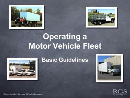 Operating a Motor Vehicle Fleet Basic Guidelines.