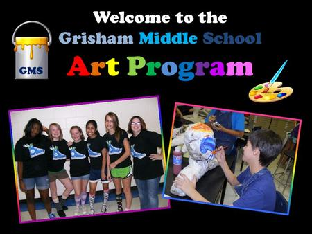 Welcome to the Grisham Middle School Art Program GMS.