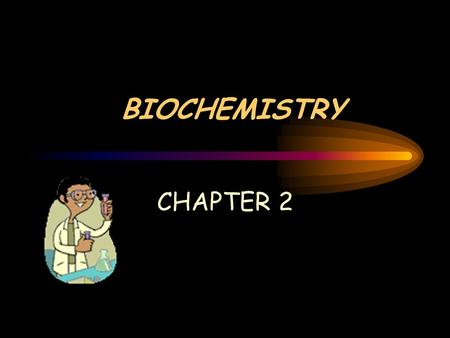 BIOCHEMISTRY CHAPTER 2. SECTION 2-1: THE NATURE OF MATTER REMEMBER… Atoms are made up of electrons (-), neutrons (neutral), and protons (+) Proton number.