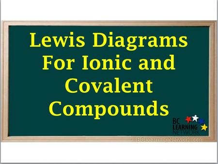 Lewis Diagrams For Ionic and Covalent Compounds. First, we'll consider the ionic compound strontium fluoride.