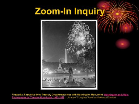 Zoom-In Inquiry Fireworks. Fireworks from Treasury Department steps with Washington Monument. Washington as It Was: Photographs by Theodor Horydczak, 1923-1959,