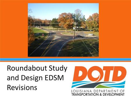 Roundabout Study and Design EDSM Revisions