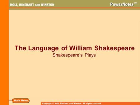 The Language of William Shakespeare Shakespeare's Plays.