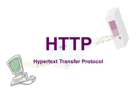 Web HTTP Hypertext Transfer Protocol. Web Terminology ◘Message: The basic unit of HTTP communication, consisting of structured sequence of octets matching.