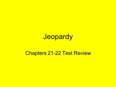 Jeopardy Chapters 21-22 Test Review. Prelude and Aftermath of Revolution American Revolution French Revolution Industrial Revolution Impact of Industrial.
