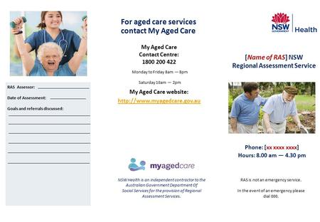 My Aged Care provides a central point of access for aged care services in Australia. You can My Aged Care provides a central point of access for aged care.