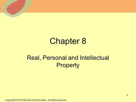 Real and intellectual properties