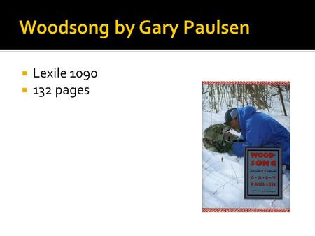  Lexile 1090  132 pages.  The Iditarod is run between Anchorage to Nome, Alaska.  It is an endurance test  Gary Paulsen finished 42 out of 73 racers.