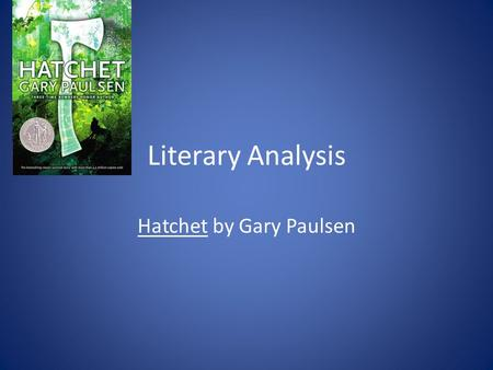 Literary Analysis Hatchet by Gary Paulsen. Plot Elements (The Freytag Pyramid Exposition- – Brian Roberson leaves New York and flies to visit his father.