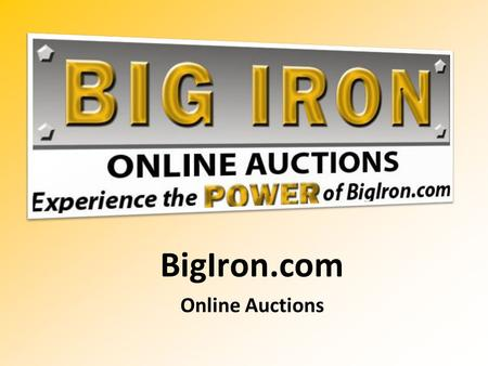 BigIron.com Online Auctions. IR NAME Independent Sales Representative (###) ###-####
