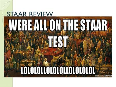 STAAR REVIEW. POWER TERMS – Define these Era – Exploration – Colonization – Revolution – Ratification – Republic – Religious revival -