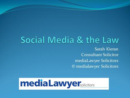 Sarah Kieran Consultant Solicitor mediaLawyer Solicitors © medialawyer Solicitors.