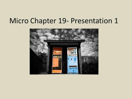 Micro Chapter 19- Presentation 1. Law of Diminishing Marginal Utility Added satisfaction declines as a consumer acquires additional units of a given product.