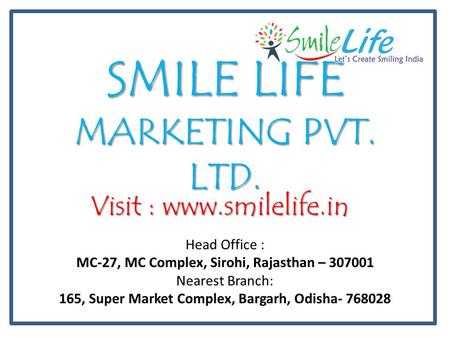 SMILE LIFE MARKETING PVT. LTD.