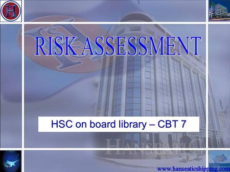 HSC on board library – CBT 7 Course Format êCourse is made up of this power point presentation accompanied by the short questionnaire next to you! êPlease.