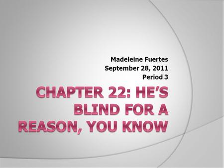 Madeleine Fuertes September 28, 2011 Period 3. Introducing the Character  In the setup Foster provides, the information specialist, helping to hunt down.