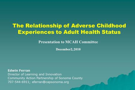 outline influence of childhood experiences on adult relationships essay Pathways to adulthood and marriage: teenagers' attitudes, expectations, and relationship patterns iv romantic relationships in early adulthood.