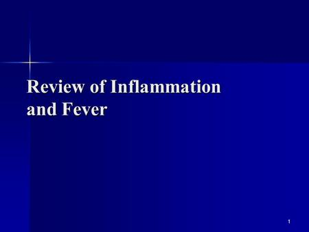 Review of Inflammation and Fever 1. Inflammation 2 A non-specific response to injury or necrosis that occurs in a vascularized tissue. Signs: Redness,