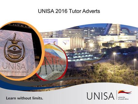 UNISA 2016 Tutor Adverts. Links to be used based on your current employment status at UNISA External applicants and Face to Face tutors – https://irec.unisa.ac.za:4443/