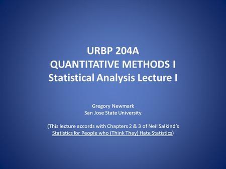 Quantitative statistical analysis