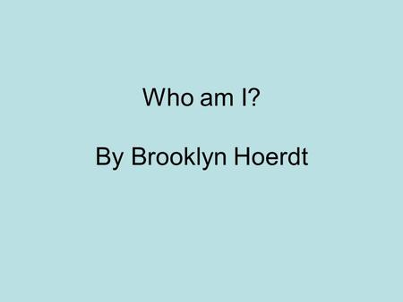 Who am I? By Brooklyn Hoerdt. I was born in Florence, Italy on May 12, of 1820 to a wealthy family.