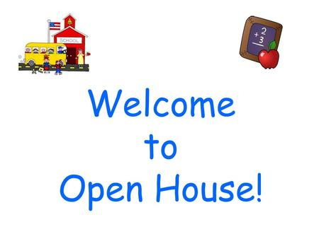 Welcome to Open House!. Ben Hill Primary Kindergarten Dr. Clements & Mrs. Smith 2012-2013.
