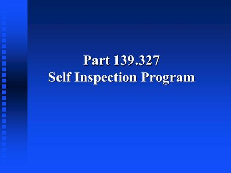 Self Inspection Program