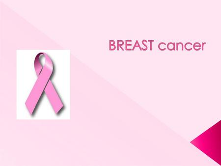  Other than skin cancer, breast cancer is the most common type of cancer among women in this country.  Each year, more than 211,000 American women learn.