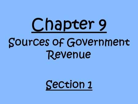 Sources of Government Revenue Section 1