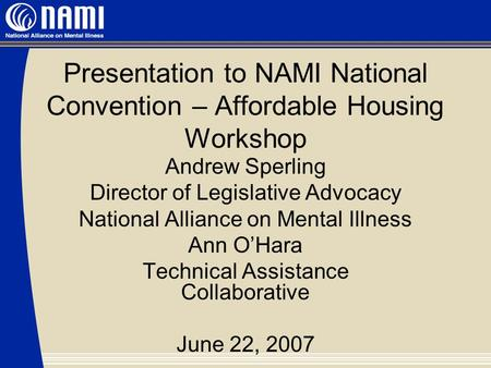 NAMI Convention Permanent Supportive Housing and Recovery ...