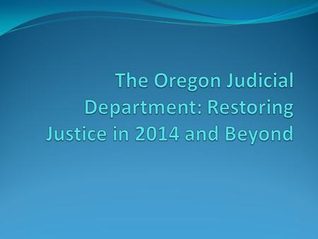 Oregon Branches of Government Executive Branch Judicial Branch Legislative Branch.