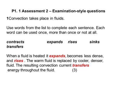 P1. 1 Assessment 2 – Examination-style questions