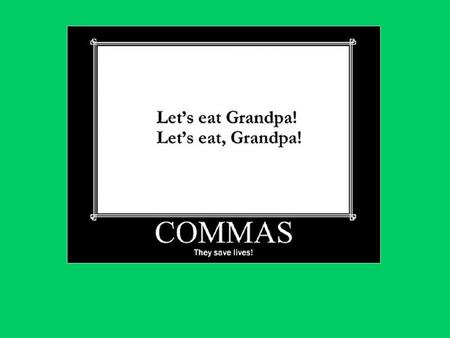 Remember, use commas to: 1.Separate items in a series: We went to the store and bought apples, bananas, and peaches. 2.Join independent clauses linked.