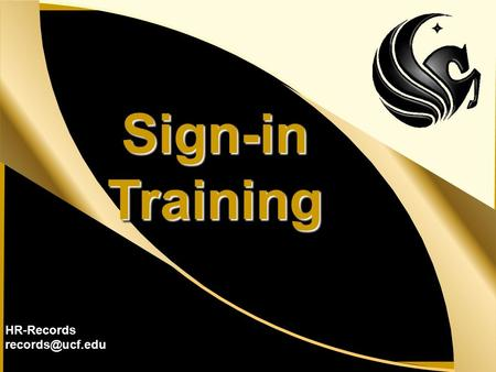 UCF Human Resources – Records Sign-inTrainingSign-inTraining HR-Records
