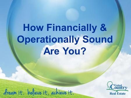 "How Financially & Operationally Sound Are You?. ""If you fail to plan, you plan to fail"" - Unknown."
