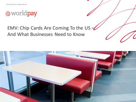 Agenda EMV – What Is It? EMV In The UK EMV Is Coming To The US