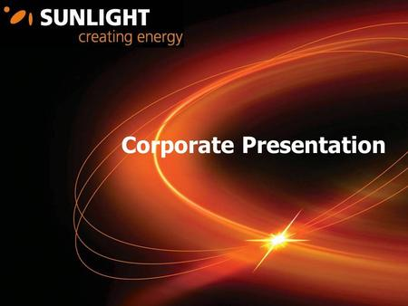 Corporate Presentation. 2 About us SYSTEMS SUNLIGHT S.A. batteries & electrical energy power systems Mission We produce integrated energy systems that.